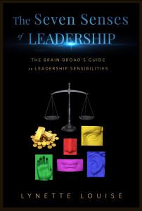 The Seven Senses of Leadership by Lynette Louise